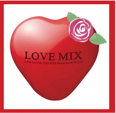 LOVE MIX J-POP COVER NON-STOP MIX.png