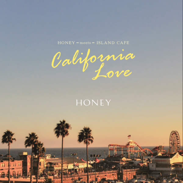 HONEY meets ISLAND CAFE -Calif...